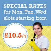 Special Rates for Mon, Tue, Wed slots starting from £10.5/hr for Regular Domestic Cleaning