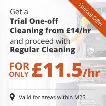 Get a Trial One-off Cleaning from £14/hr & Proceed with £11.5/hr Regular Cleaning