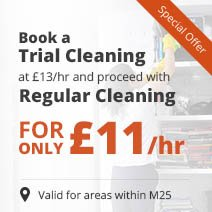 Book a Trial Cleaning & proceed with Regular Cleaning for only £11/hr