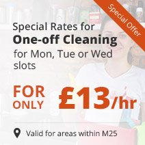 Get one-off cleaning for only £13 for Mon, Tue or Wed slots
